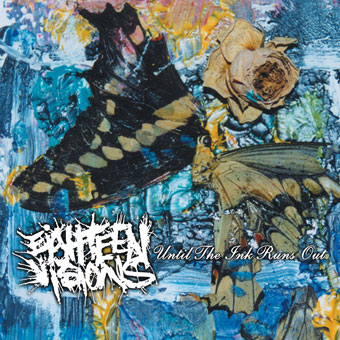 Eighteen Visions Discography On 100 Xr The Net S 1 Rock