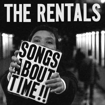 The Rentals - Songs About Time